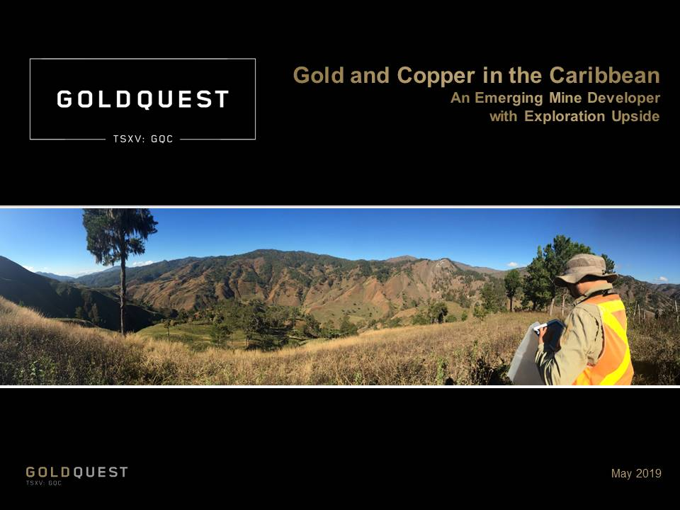 GoldQuest Corporate Presentation May 27 2019 ver1